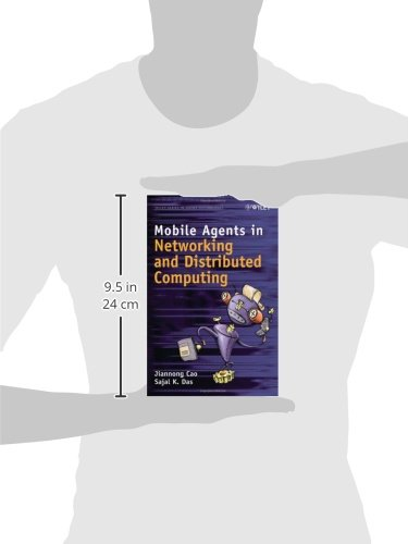 Mobile Agents in Networking and Distributed Computing (Wiley Series in Agent Technology)