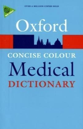 Concise Colour Medical Dictionary (Oxford Paperback Reference)