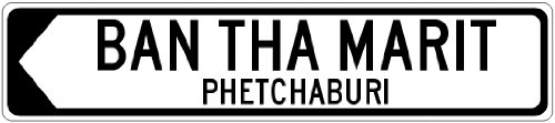 BAN THA MARIT, PHETCHABURI – Thailand Directional Arrow This Way Aluminum Sign – Arrow Left – 9 x 36 Inches