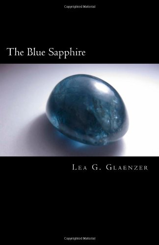 The Blue Sapphire: First Novel from Middle School Student