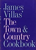 James Villas' The Town & country cookbook