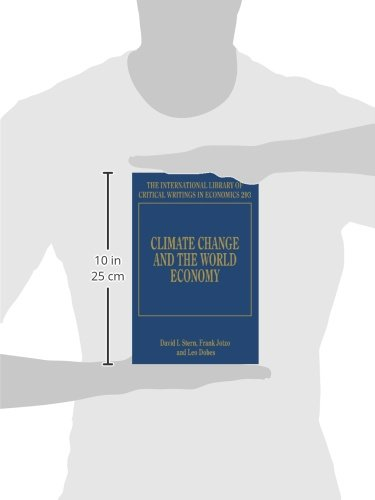 Climate Change and the World Economy (International Library of Critical Writings in Economics)