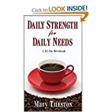 Daily Strength For Daily Needs Publisher: Whitaker House