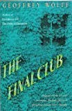 Final Club (0679735925) by Wolff, Geoffrey