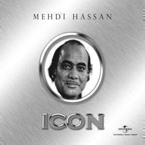 Icon - Mehdi Hassan (Urdu Ghazals/Hits Of Mehdi Hassan)