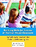 img - for Building Skills for Success in the Fast Paced Classroom book / textbook / text book