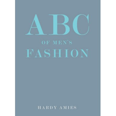 ABC of Men''s Fashion (Special edition)