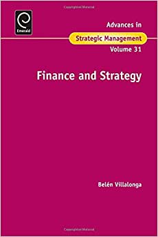 Finance And Strategy (Advances In Strategic Management)