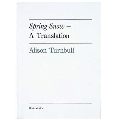 Spring Snow - A Translation: Yukio Mishima