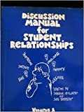 img - for Discussion manual for student relationships book / textbook / text book