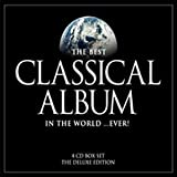 The Best Classical Album...Ever!by Various Artists