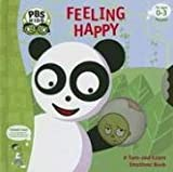img - for Feeling Happy: A Turn-and-learn Emotions Book (Pbs Kids) book / textbook / text book