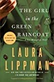The Girl in the Green Raincoat (hardcover)