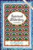 Spiritual Midwifery 4th (fourth) edition Text Only