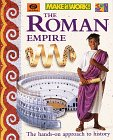 The Roman Empire (Make It Work! History Series)