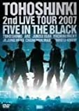 2nd LIVE TOUR 2007 ~Five in the Black~〈初回限定盤〉 [DVD]