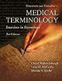 img - for Dunmore and Fleischer's Medical Terminology: Exercises in Etymology book / textbook / text book