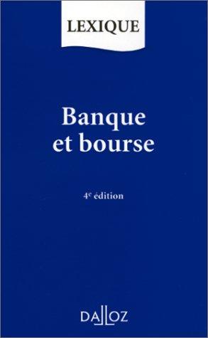 BANQUE ET BOURSE. 4ème édition 1997
