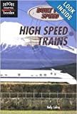 img - for High Speed Trains (High Interest Books: Built for Speed) book / textbook / text book