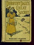 img - for Dorothy Dale's Great Secret (Dorothy Dale, 3) book / textbook / text book