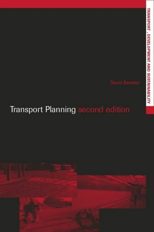 Transport Planning: In the UK, USA and Europe