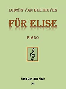 Fr Elise Beethoven Sheet Music For Piano by North Star Sheet Music