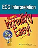 img - for ECG Interpretation Made Incredibly Easy! [[5th (fifth) Edition]] book / textbook / text book