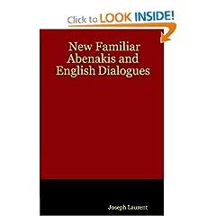 New Familiar Abenakis and English Dialogues