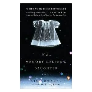 The Memory Keeper's Daughter Publisher: Penguin (Non-Classics)