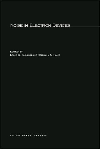 Noise In Electron Devices (Mit Press Classics)