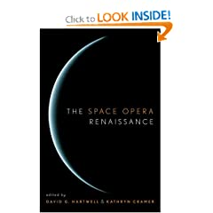 The Space Opera Renaissance by Kathryn Cramer and David G. Hartwell