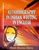 Autobiography in Indian Writing in English