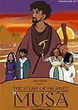 The Story of Prophet Musa (pbuh)
