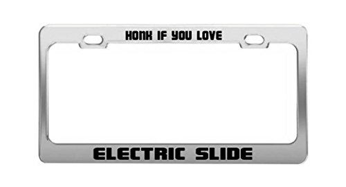 Honk If You Love Electric Slide Funny Humor License Plate Frame Auto Tag Holder