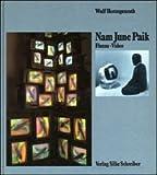 Nam June Paik: Fluxus, Video (German Edition) (3889600042) by Herzogenrath, Wulf