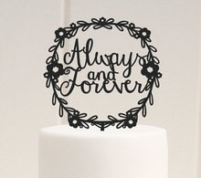 Always and Forever Wreath Wedding Cake Topper Acrylic Cake Topper