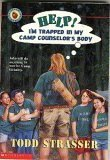 Help! I'm Trapped in My Camp Counselor's Body (0590032720) by Strasser, Todd