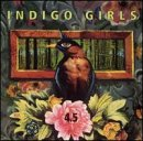 Indigo Girls - 4.5: The Best of the Indigo Girls (Sony) - Zortam Music