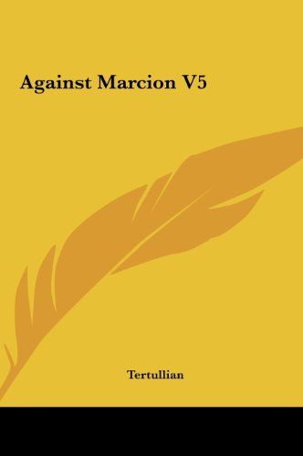 Against Marcion V5