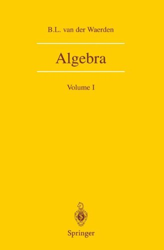 Algebra: Volume I: Volume 1