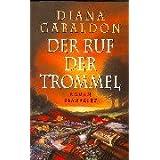 """Highland-Saga: Der Ruf der Trommel: Romanvon """"Diana Gabaldon"""""""