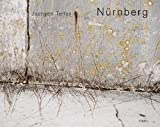 img - for Juergen Teller: Nurnberg (Hardcover); 2006 Edition book / textbook / text book