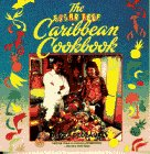Sugar Reef Caribbean Cookbook by Devra Dedeaux