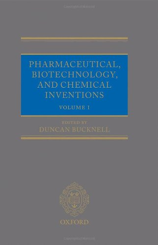 Pharmaceutical, Biotechnology and Chemical Inventions: World Protection and Exploitation