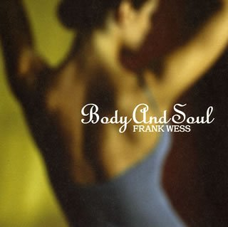 Body & Soul by Frank Wess
