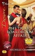 Image of The Duke's Boardroom Affair (Silhouette Desire)