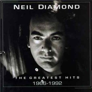 Neil Diamond - Neil Diamond - The Greatest Hits (1966-1992) CD1 - Zortam Music
