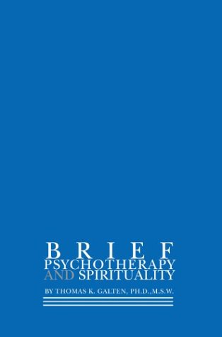 Brief Psychotherapy and Spirituality