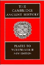 The Cambridge Ancient History: Plates To Volumes 1 And 2 (Bk.1)