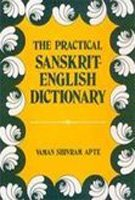 Practical Sanskrit-English Dictionary Containing...